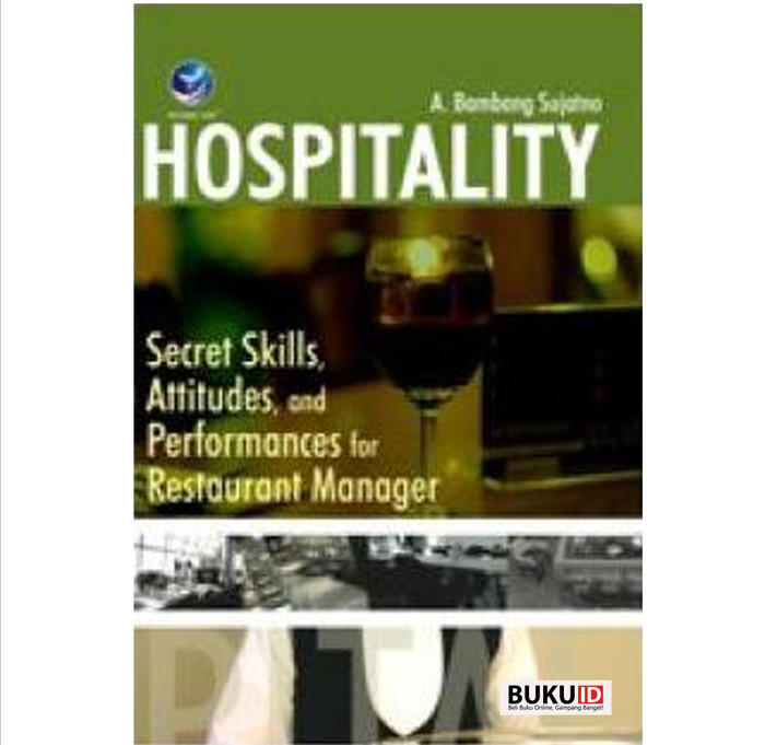 harga Buku hospitality : secret skills attitudes and performances for rest Tokopedia.com