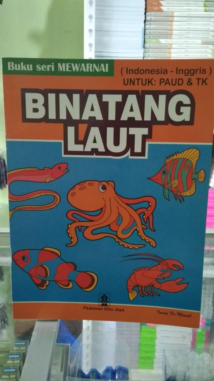 Jual BUKU SERI MEWARNAI BINATANG LAUT UNTUK PAUD & TK INDONESIA INGGRIS Jakarta Pusat Toko Buku Mata Air