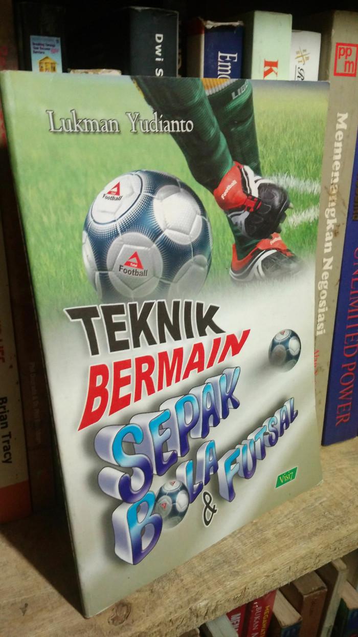 Jual Teknik Bermain Sepak Bola Dan Futsal Jakarta Pusat Nil BookStore