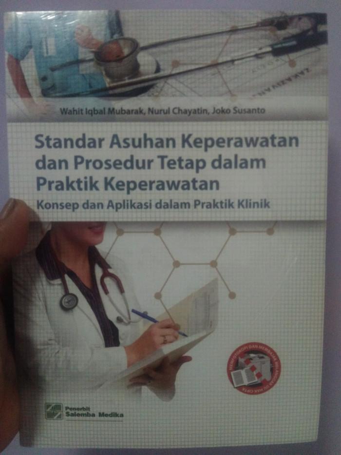 harga Standar asuhan keperawatan dan prosedur tetap dalam praktik keperawata Tokopedia.com