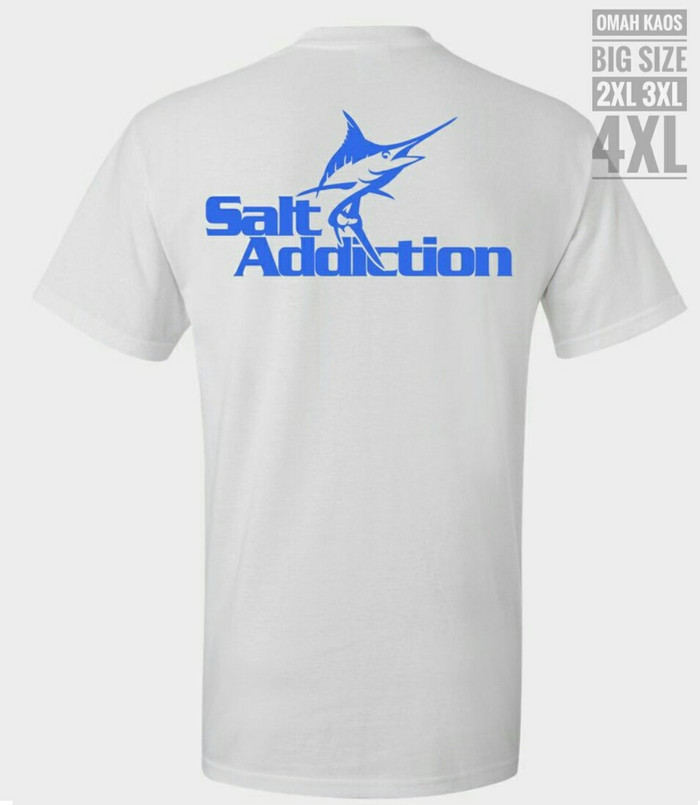 BAJU T SHIRT KAOS BIG SIZE MANCING MANIA SALT ADDICTION 2XL 3XL 4XL