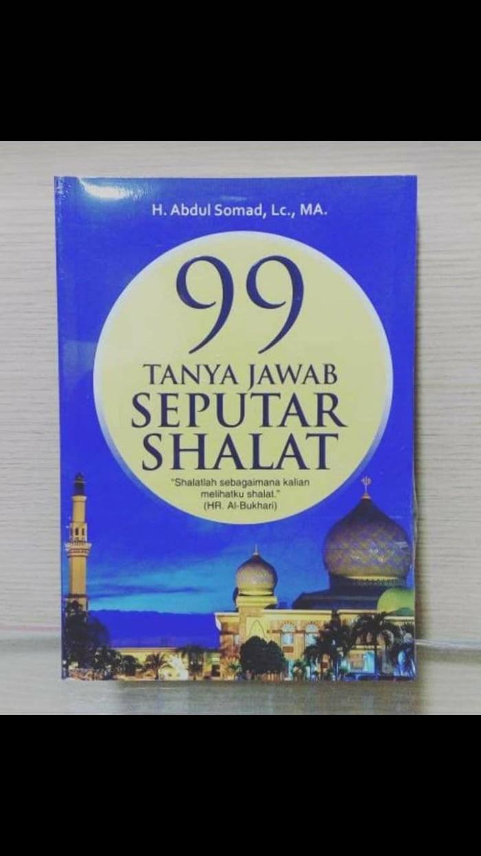 Jual Buku 99 Tanya Jawab Seputar Shalat Best Seller Ustadz Abdul Somad Lc Jakarta Selatan Hermes LineShop