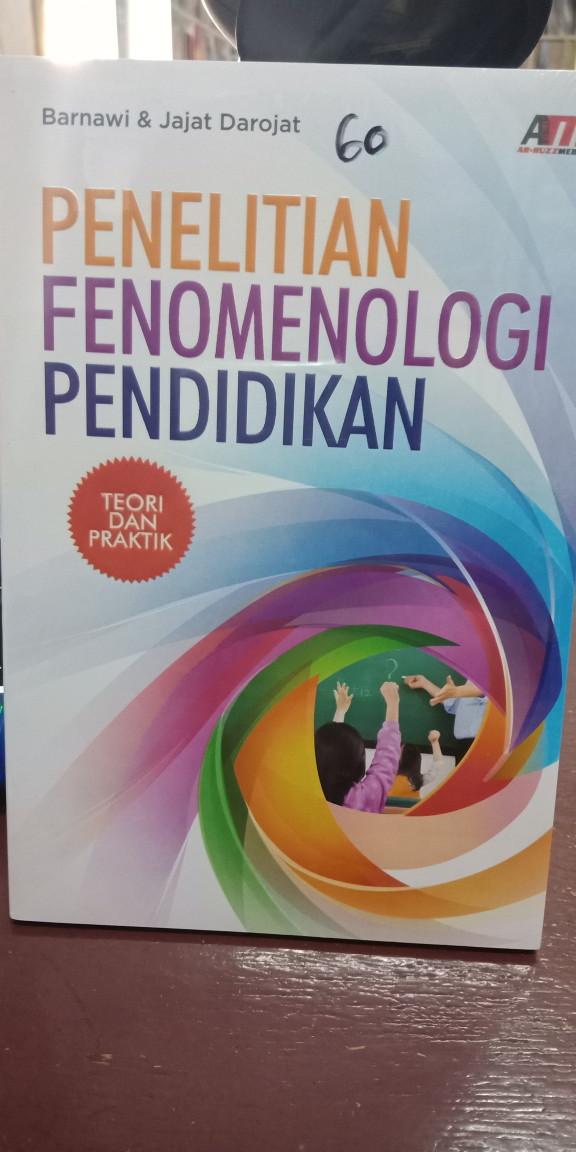 Foto Produk Penelitian Fenomenologi pendidikan teori dan praktik dari Tokobuku Rostangg