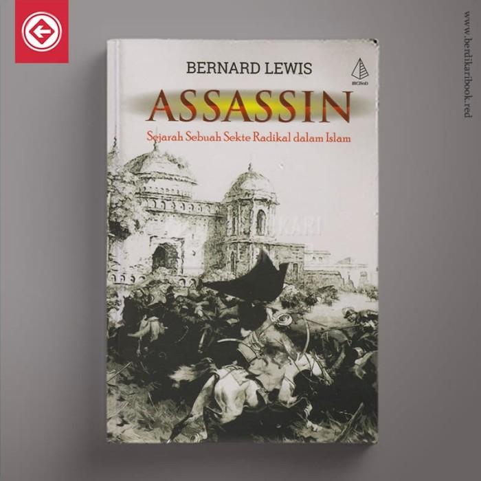 harga Assassin - sejarah sebuah sekte radikal dalam islam Tokopedia.com