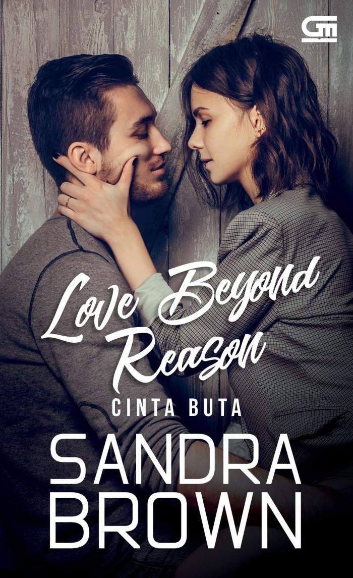Novel Love Beyond Reason Cinta Buta - Sandra Brown