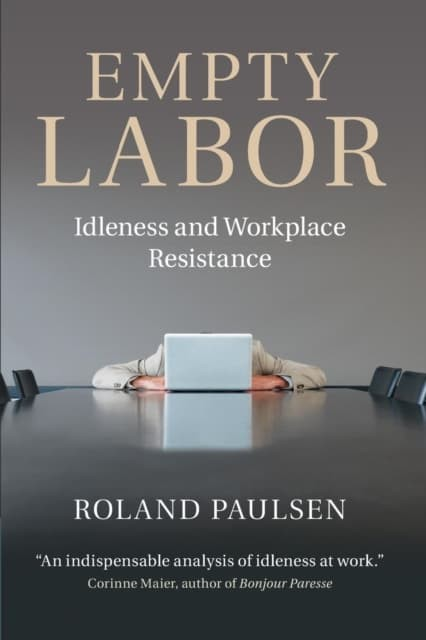 harga Empty labor : idleness and workplace resistance (9781107663930) Tokopedia.com