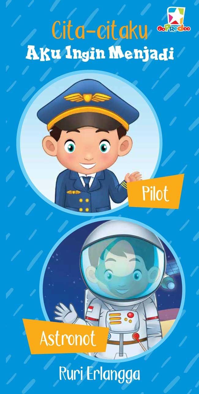 Jual Board Book Citacitaku Aku Ingin Menjadi Pilot Dan Astronot Jakarta Barat BukuGalileo
