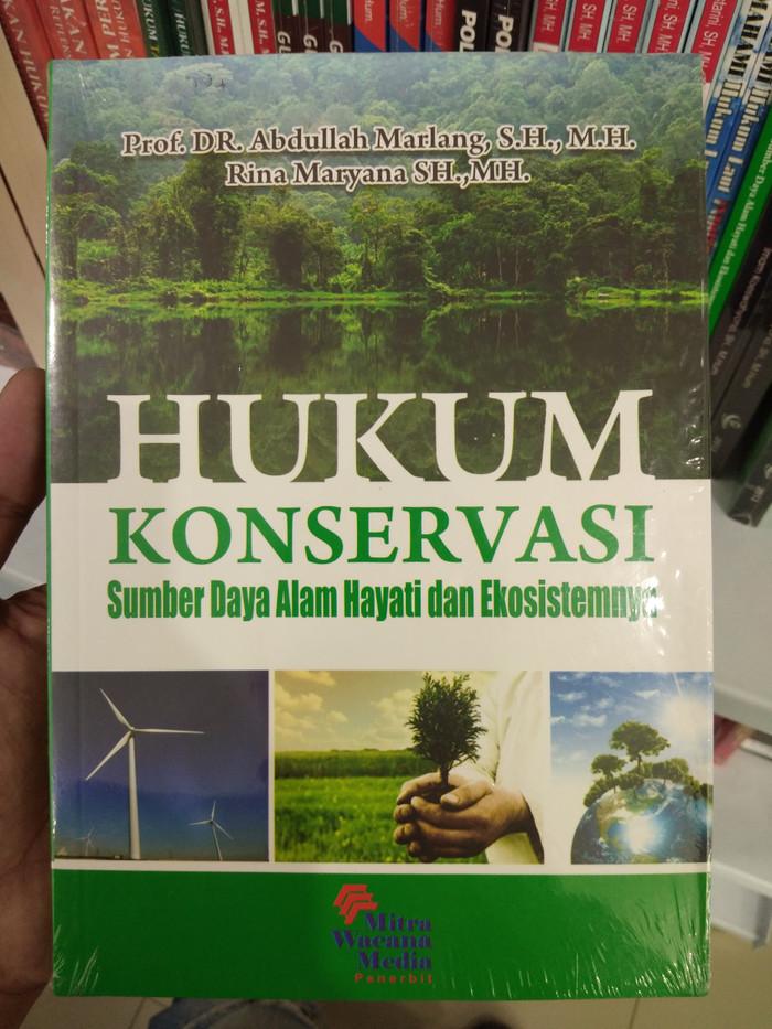 Jual Hukum Konservasi Sumber Daya Alam Hayati Dan Ekosistemnya