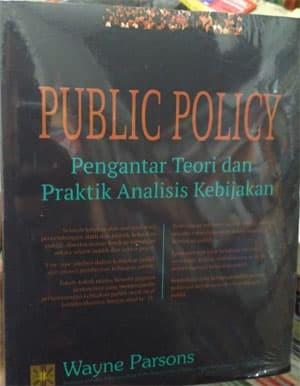 harga Buku public policy: pengantar teori dan praktik analisis kebijakan Tokopedia.com