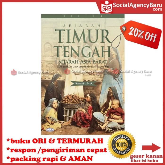 harga Sejarah timur tengah jilid 2 (sejarah asia barat) - isawati Tokopedia.com