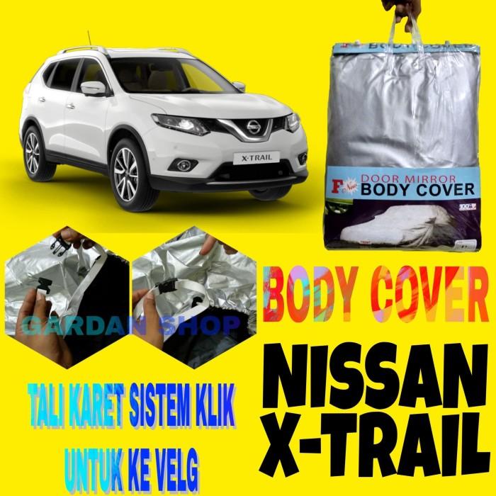 harga Sarung pelindung penutup bodi xtrail / car body cover nissan x-trail Tokopedia.com