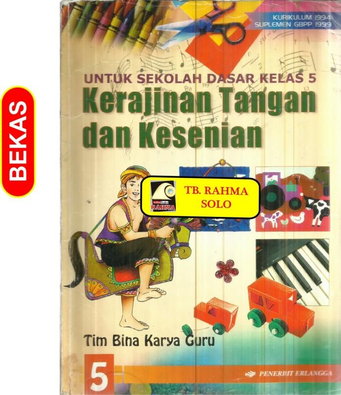 Jual Bl 8223 Kerajinan Tangan Dan Kesenian Untuk Sd Kelas 5 Tim Bina Kar Kota Yogyakarta Toko Buku Rahma Tokopedia