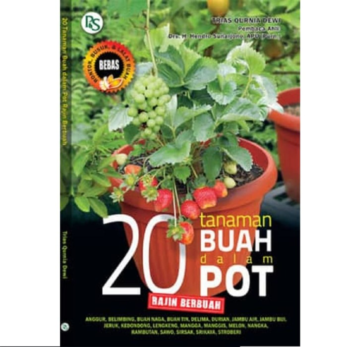 harga Buku 20 tanaman buah dalam pot rajin berbuah tips tabulampot komplit Tokopedia.com