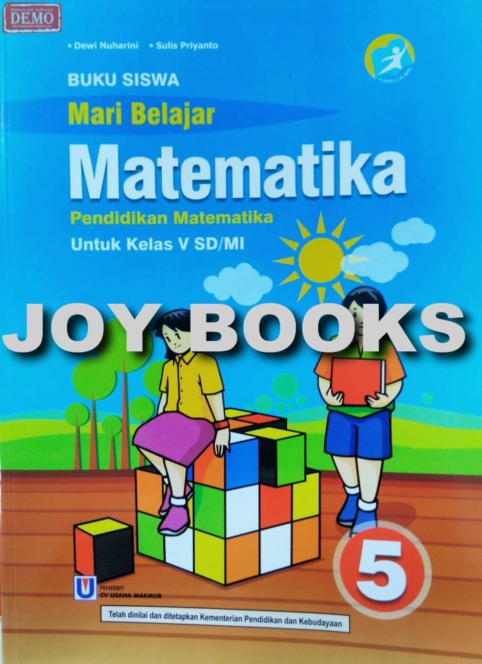 Jual Buku Mari Belajar Matematika Kelas 5 Sd Mi Usaha Makmur Kota Surabaya Joy Books Tokopedia
