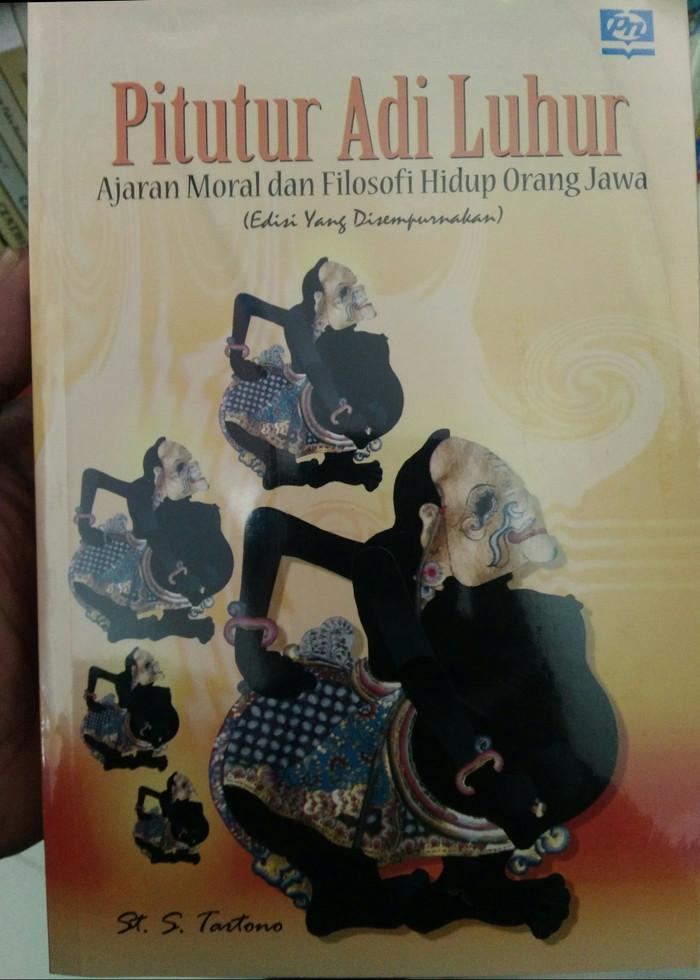 Jual Pitutur Adi Luhur Ajaran Moral Dan Filosofi Hidup Orang Jawa Revisi Kota Yogyakarta Buku Paliz Tokopedia