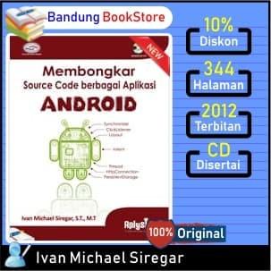 harga Buku membongkar source code berbagai aplikasi android ivan michael Tokopedia.com