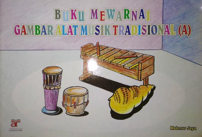 Jual Buku Mewarnai Gambar Alat Musik Tradisional A Makmur Jaya