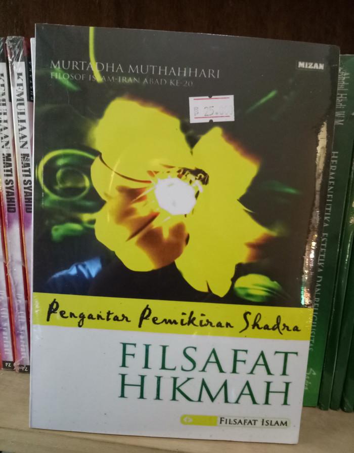 harga Pengantar pemikiran shadra filsafat hikmah-murtadha muthahari Tokopedia.com