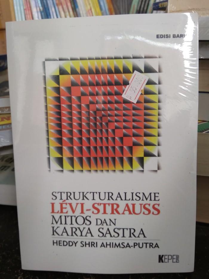 harga Strukturalisme levi-strauss mitos dan karya sastra - heddy shri Tokopedia.com
