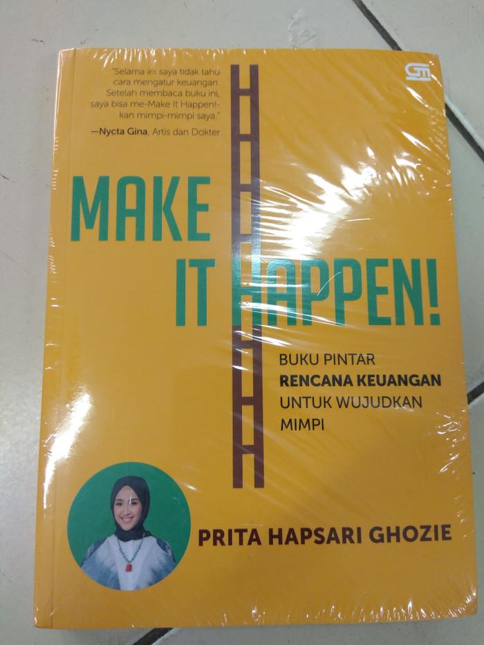 Make It Happen >> Jual Make It Happen Oleh Prita Hapsari Ghozie Kota Tangerang Dojo Buku Tokopedia