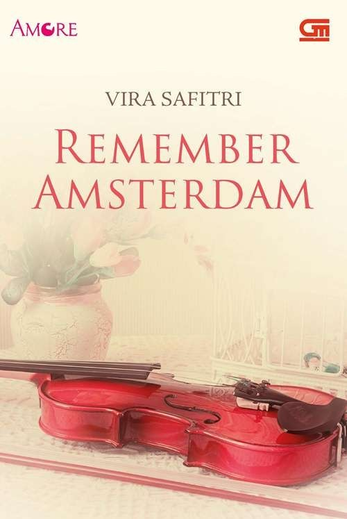 Buku Dasar Ilmu Agama Novel) Remember Amsterdam- Vira Safitri