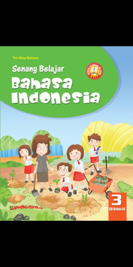 Foto Produk Senang belajar Bahasa Indonesia kelas 3 Sd Ktsp dari Tokobuku Rostangg