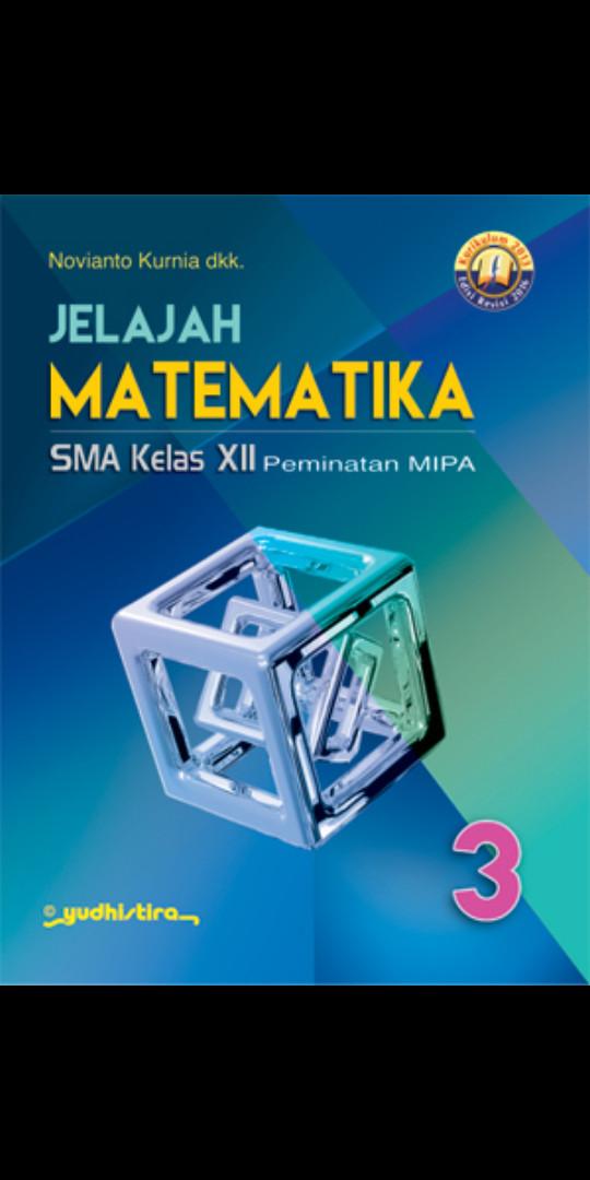 Foto Produk Jelajah matematika 3 sma kelas 12 peminatan kur 2013 revisi 20 dari Tokobuku Rostangg