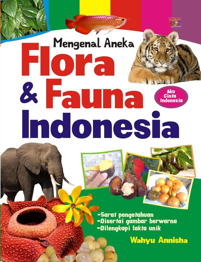 Promo Buku Mengenal Aneka Flora Dan Fauna Indonesia Laksana Kab Bantul Diva Press Group Tokopedia
