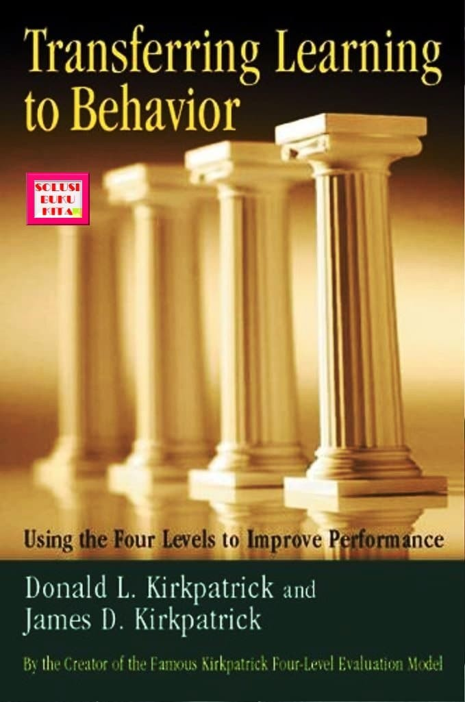 Transferring Learning to Behavior Using the Four Levels to Improve Per