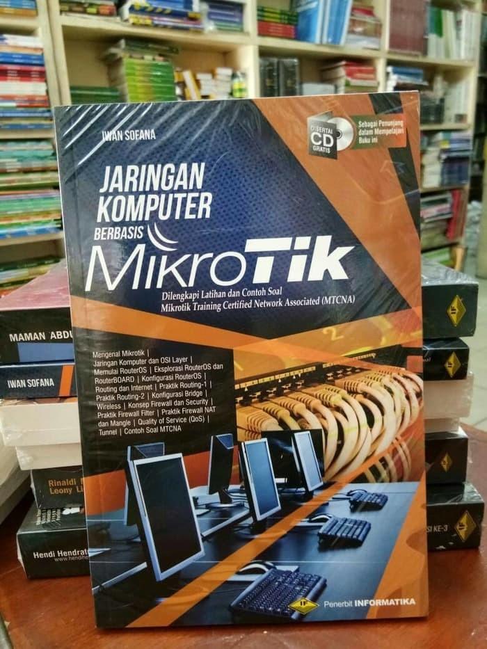 harga Buku mikrotik - jaringan komputer berbasis mikrotik ori Tokopedia.com