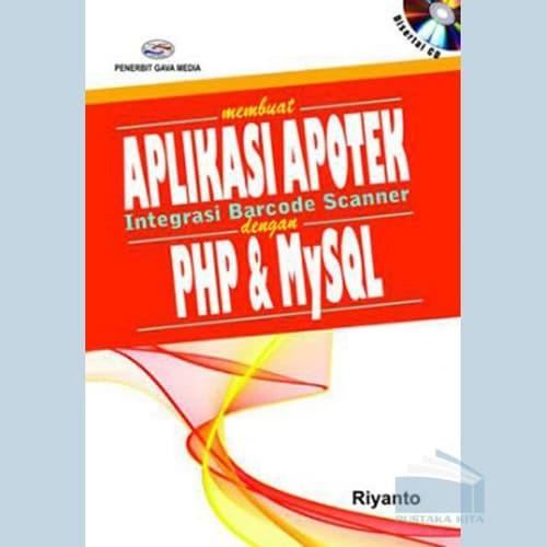 harga Sistem informasi penjualan dengan php dan mysql (studi kasus aplikasi apotek integrasi barcode scanner) Tokopedia.com