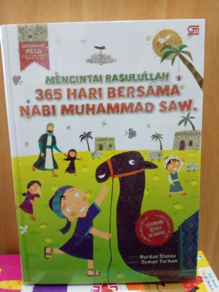 harga Mencintai rasulullah: 365 hari bersama nabi muhammad saw nurdan damla Tokopedia.com