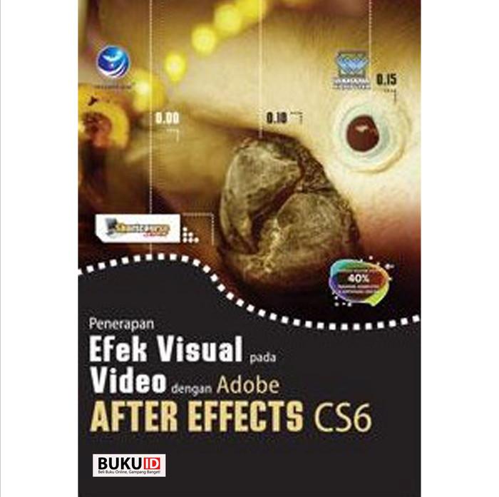 Buku Penerapan Efek Visual Pada Video dengan Adobe After Effects CS6