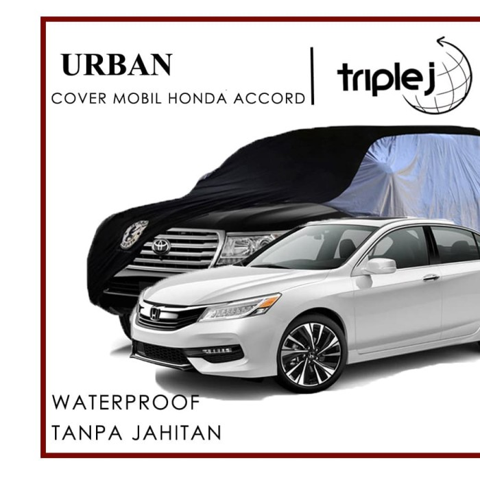 URBAN Cover Mobil Honda Accord - Sarung Mobil Urban WATERPROOF