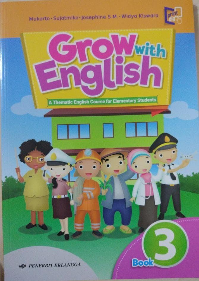 Download Buku Bahasa Inggris Ktsp Kelas 1 Grow Wit