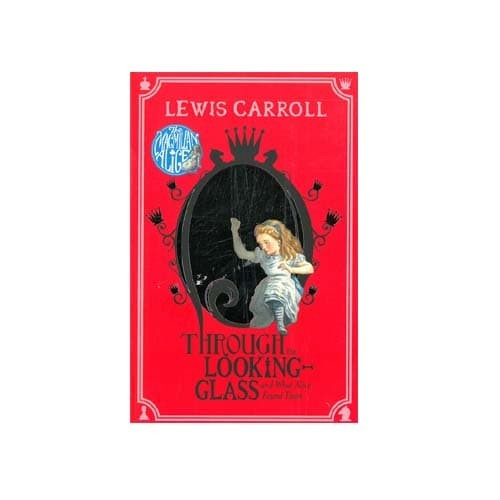 Lewis carroll : alice looking through the glass