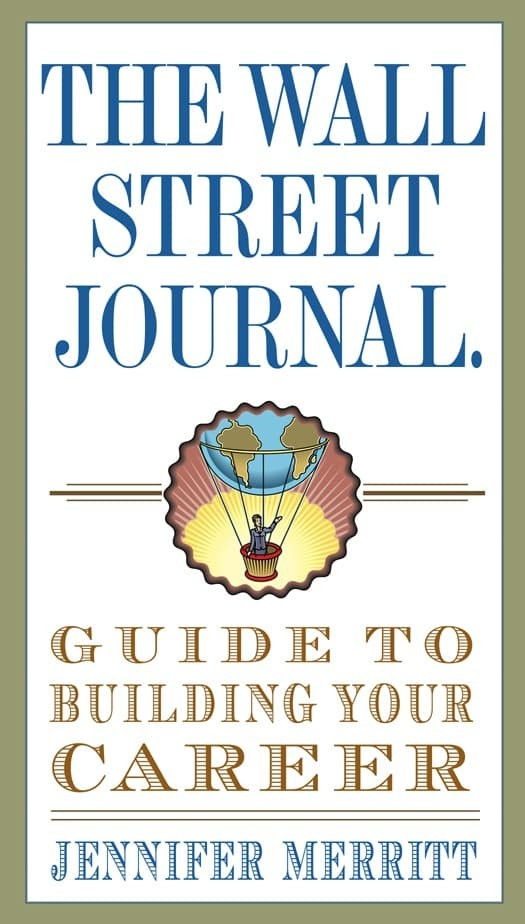 The Wall Street Journal Guide to Building Your Career [eBook/e-book]