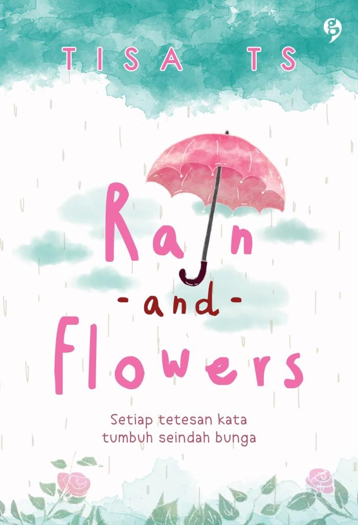 Rain And Flowers - Tisa TS - GagasMedia