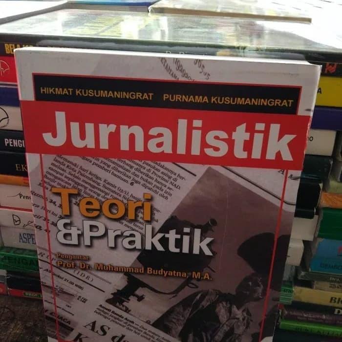 harga Jurnalistik teori dan praktek by hikmat k Tokopedia.com