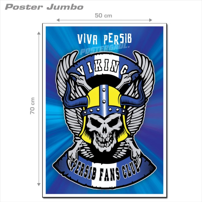 Poster Jumbo LOGO PERSIB: VIKING #FCL33 - 50 x 70 cm