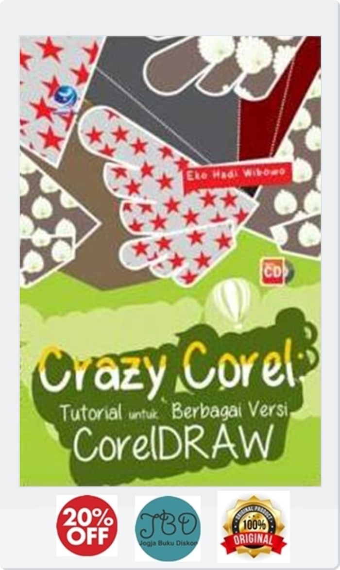 Jual Buku Crazy Corel Tutorial Untuk Berbagai Versi CorelDraw Cd Kota Yogyakarta JOGJA BUKU DISKON