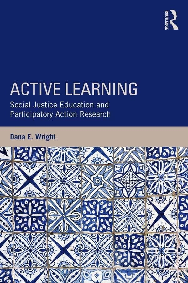 Active Learning Social Justice Education and Participatory Act_3 EBOOK