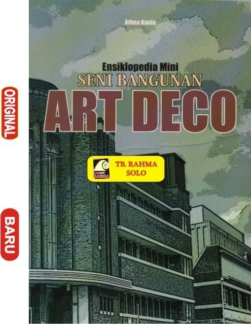 harga Ensiklopedia mini seni bangunan art deco - athea akania Tokopedia.com