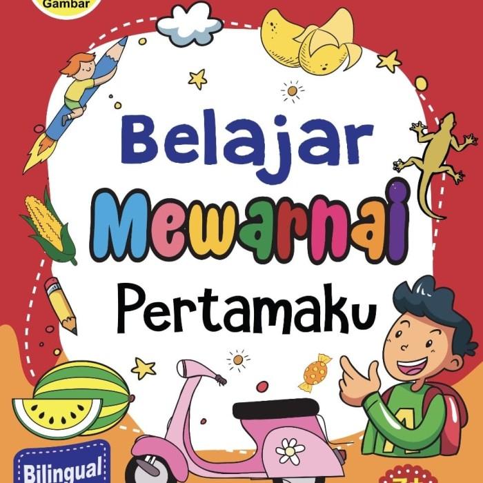 Jual Buku Mewarnai Anak Belajar Mewarnai Pertamaku Kota
