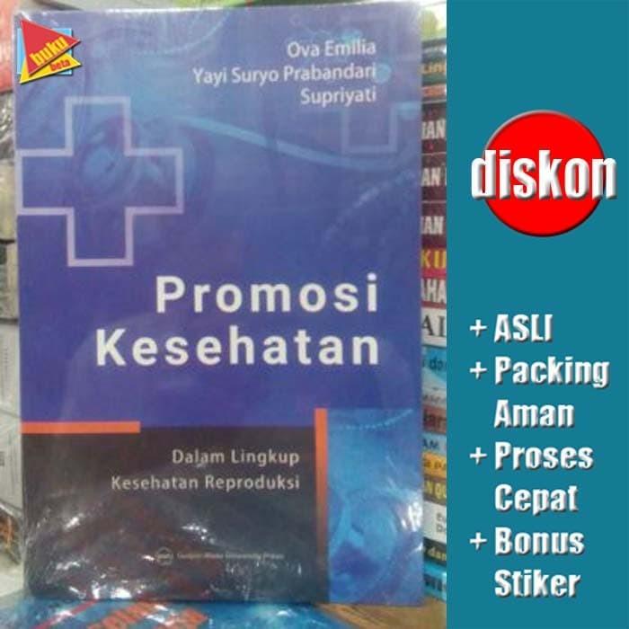 harga Promosi kesehatan dalam lingkup kesehatan reproduksi - ova emilia dkk Tokopedia.com