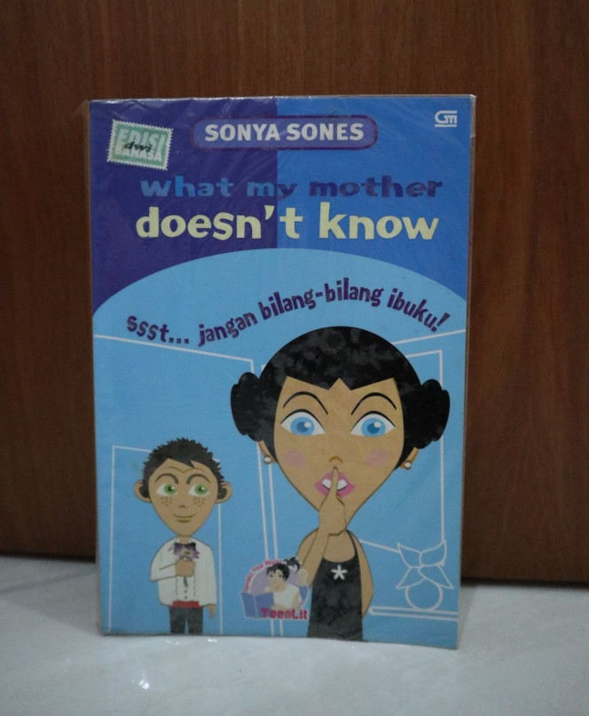 Sonya Sones : What my mother doesn't know