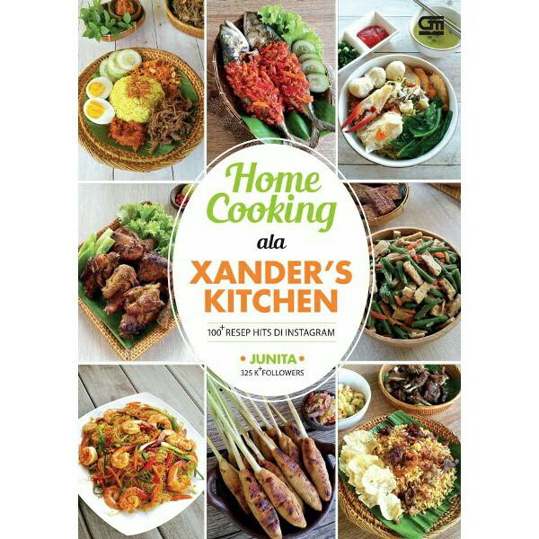 Jual Home Cooking Ala Xander S Kitchen Buku Resep Masakan Best