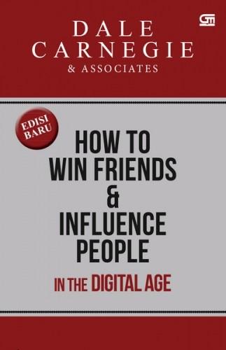 Foto Produk How to Win Friends And Influence People In The Digital Age (Edisi Rev dari BukuGalileo