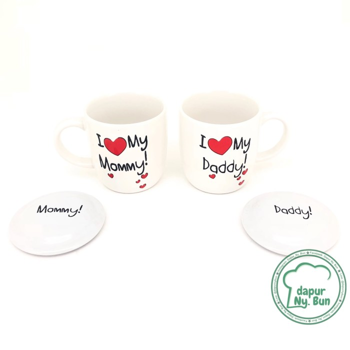 Mug couple + tutup i love my mommy / i love my daddy / mug keramik ...