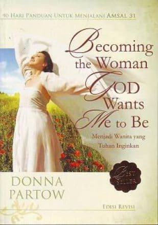 Foto Produk Becoming The Woman God Wants Me to Be - Terjemahan (Donna Partow) dari lilinkecil